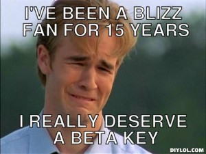 crying-baby-meme-generator-i-ve-been-a-blizz-fan-for-15-years-i-really-deserve-a-beta-key-4866ce